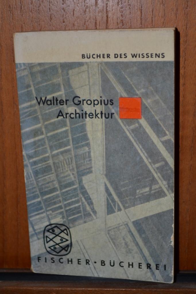 Walter Gropius Arcitectur
